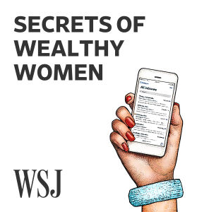 Wall Street Journal Secrets of Wealthy Women